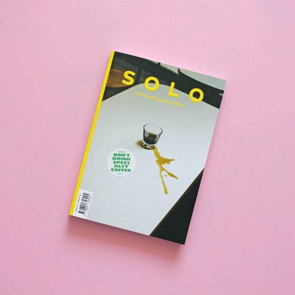 Solo Magazine Issue 4. SOLO es una revista sobre buen café que tiene como objetivo acercarse a la escena del café de especialidad desde un punto de vista...